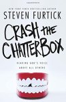 Crash the Chatterbox by StevenFurtick