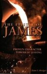 The Epistle of James by Zane C.Hodges