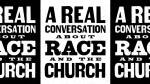 """A Real Conversation About Race and the Church"" presented by Sandals Church"