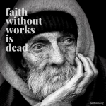 Faith Without Works isDead
